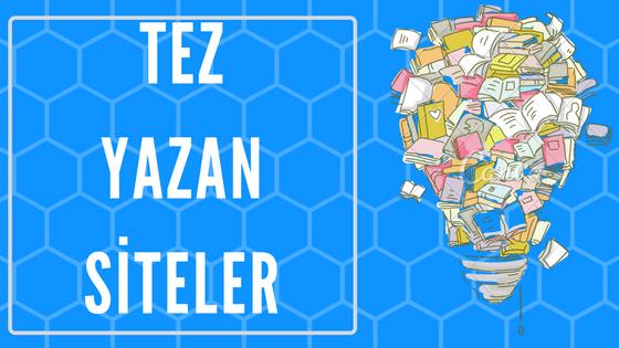 tez yazan siteler İzmir Ankara İstanbul